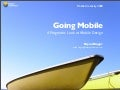 Going Mobile - A Pragmatic Look At Mobile Design