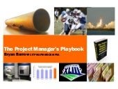 The Project Manager's Playbook, Bryan Barrow, 6th May 2015