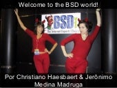 Welcome to the BSD world! - Tchelinux Caxias 2011