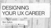 Designing Your UX Career