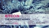 Bitcoin: The Internet of Money