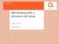 Web Marketing ROI e Allocazione del budget