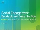 Social Engagement: Buckle Up and En...