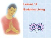 Buddhism for you lesson 12-buddhist...