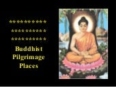 Buddhist Pilgrimage Places