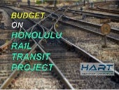 Honolulu Rail Transit - Budget