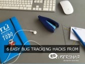 6 easy bug tracking tips & tricks every developer should know!