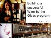 Build A Successful Wine By The Glas...