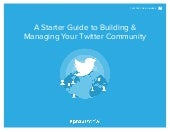 A Starter Guide to Building and Managing Your Twitter Community