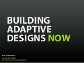 Building Adaptive Designs Now [UI17]