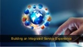 Building an integrated service experience