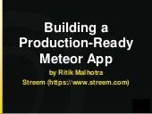 Building a production ready meteor app