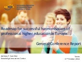 Roadmap for successful harmonisation of professional higher education in Europe