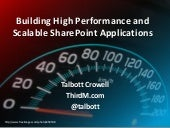 Building high performance and scalable share point applications