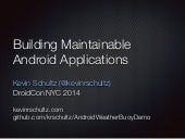 Building Maintainable Android Apps (DroidCon NYC 2014)