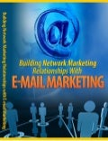 Building network marketing relationships by email