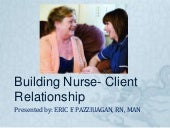 Building nurse  client relationship