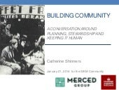 Building Community-A Conversation on planning, stewardship, and keeping human