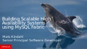 Building Scalable High Availability Systems using MySQL Fabric
