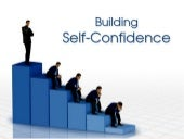 Building self confidence v 11-feb09