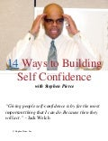 Stephen Pierce Presents 14 Ways to Building Self Confidence