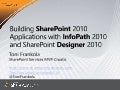 Building SharePoint 2010 applications with InfoPath 2010 and SharePoint Designer 2010