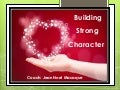 Building Strong Character