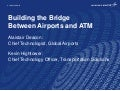 Building the Bridge Between Airports and Air Traffic Management