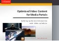 Web Video Solutions: Optimized Video Content for Media Portals
