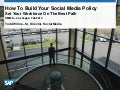 How To Build A Social Media Policy by SAP