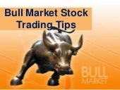 Bull Market Stock Trading Tips