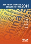 Burson-Marsteller Asia-Pacific Corporate Social Media Study 2011