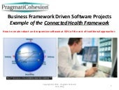 Business analysis and business framework driven projects - Example of the Microsoft Connected Health Framework