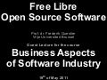 Free Libre Open Source Software - Business Aspects of Software Industry