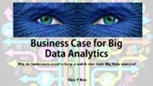 Business case for Big Data Analytics