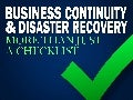 Business Continuity and Disaster Recovery: More Than Just a Checklist