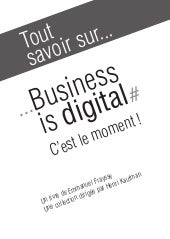 Business is digital - extrait publi...