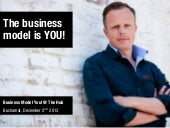 The Business Model is You!