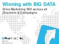 Winning with Big Data 10:30-11:30am NCDM13
