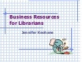 Business resources for librarians 11 29-11