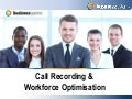 Call recording organisation overview - Business Systems