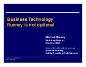 Business technology literacy is not...