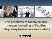 Problems of Takeovers and Mergers including Integration