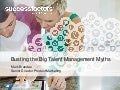 Bust the myths of talent management — key points for deploying a unified talent management solution