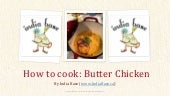 Butter Chicken Recipe - Indian Food