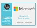 BlogWell Los Angeles Social Media Case Study: Microsoft, presented by Rob Wolf & Jessica Jensen