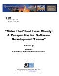 Make the Cloud Less Cloudy: A Perspective for Software Development Teams