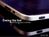 Self Management & BYOD - #byod2013