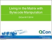 Bytecode manipulation with Javassis...