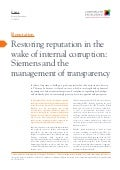 Restoring reputation in the wake of internal corruption: Siemens and the management of transparency.